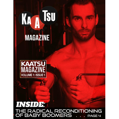 1. KAATSU Magazine - Radical Reconditioning Edition - Volume 01 Issue 01