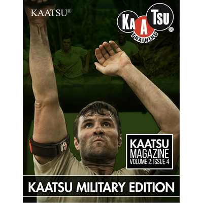 15. KAATSU Magazine - KAATSU Military Edition - Volume 02 Issue 04