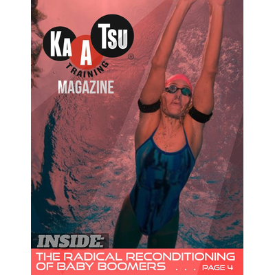 2. KAATSU Magazine Volume 01 Issue 01b - Radical Reconditioning Swimmer Edition