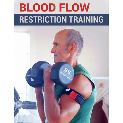 32. Blood Flow Restriction Training